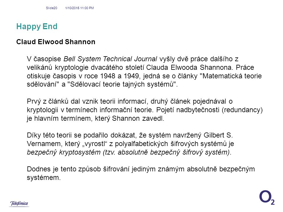 Happy End Claud Elwood Shannon
