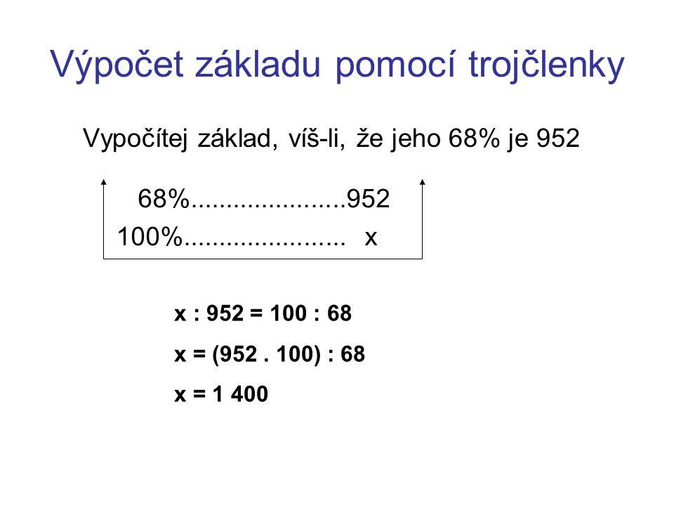 Výpočet základu pomocí trojčlenky
