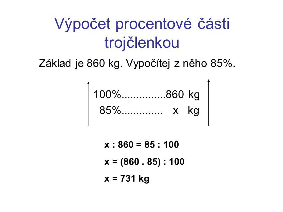 Výpočet procentové části trojčlenkou
