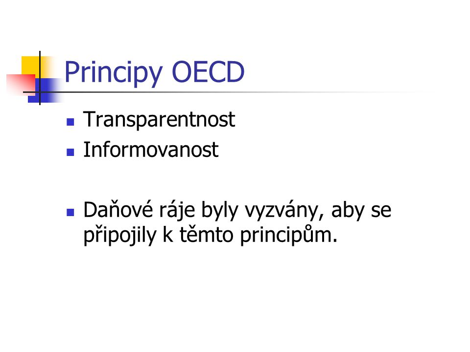 Principy OECD Transparentnost Informovanost