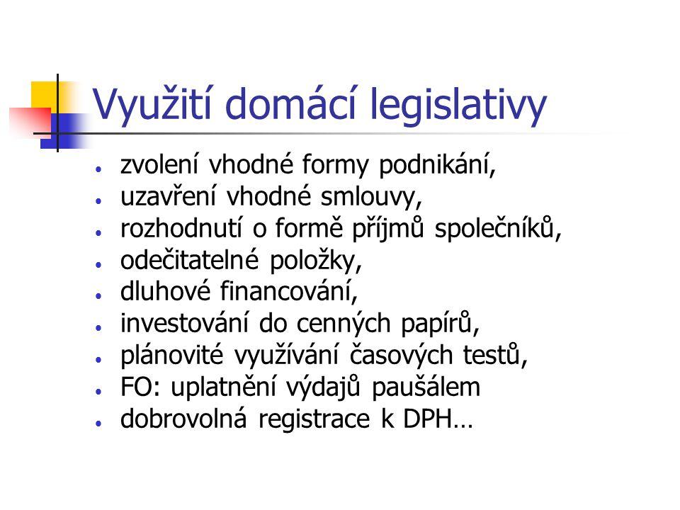 Využití domácí legislativy