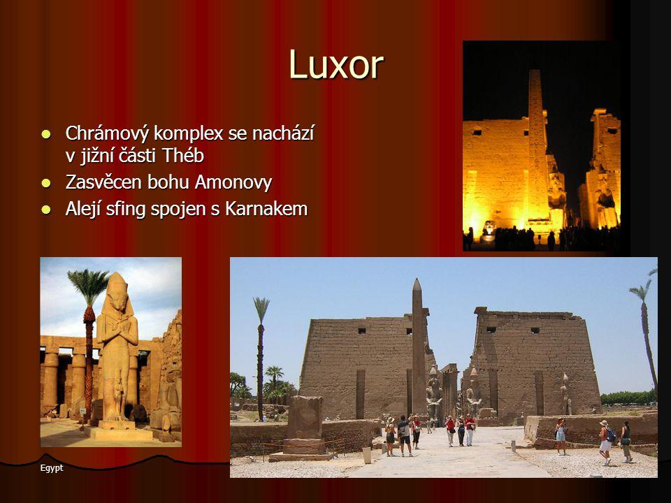 Luxor Chrámový komplex se nachází v jižní části Théb