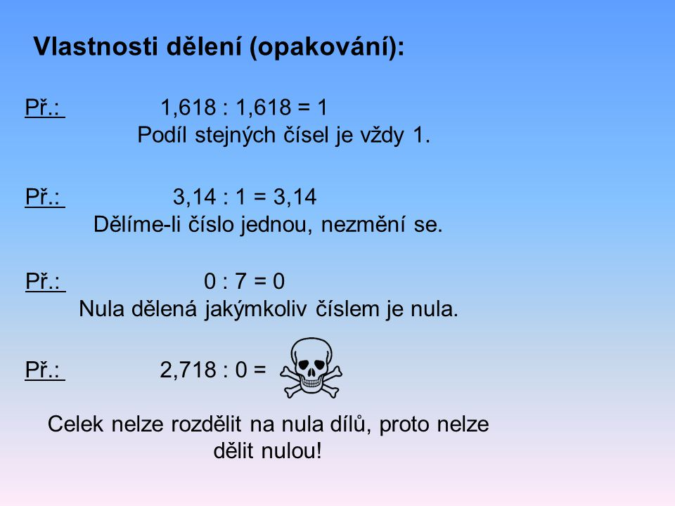 Vlastnosti dělení (opakování):