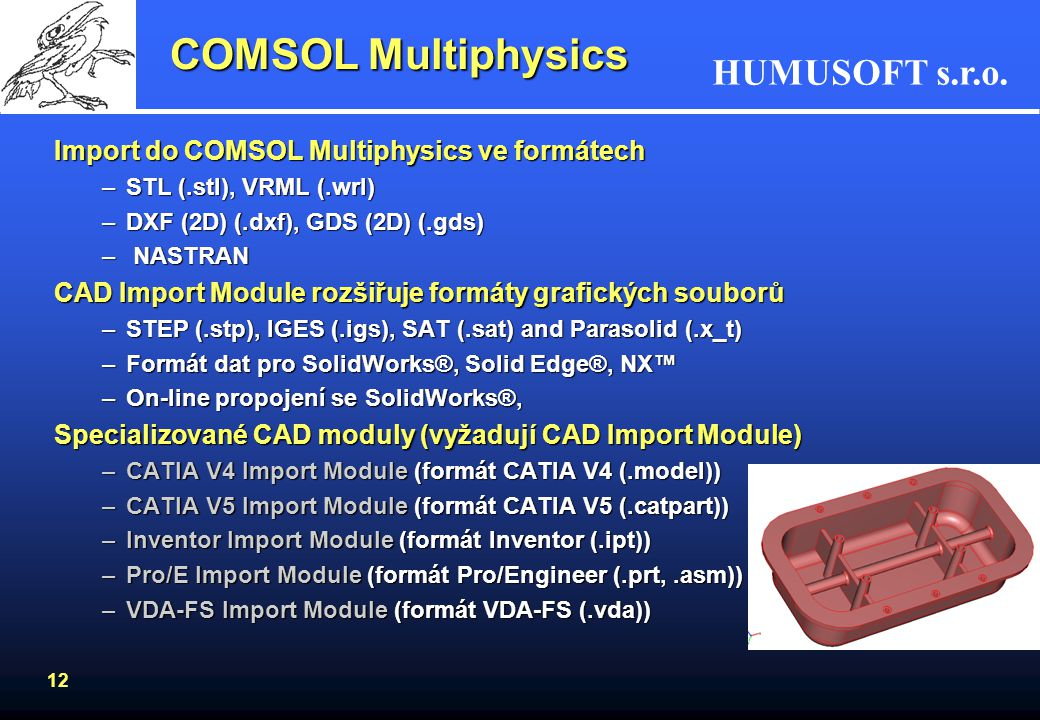 COMSOL Multiphysics Import do COMSOL Multiphysics ve formátech