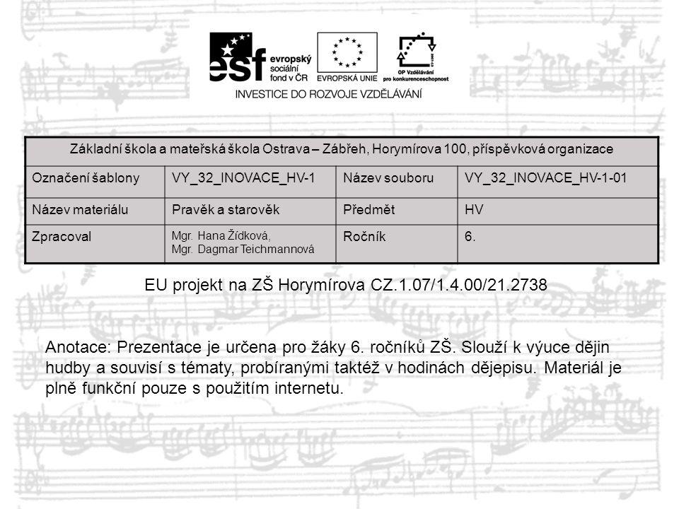 EU projekt na ZŠ Horymírova CZ.1.07/1.4.00/21.2738