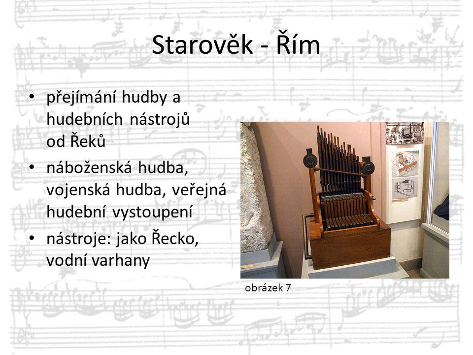 Starověk - Řím přejímání hudby a hudebních nástrojů od Řeků