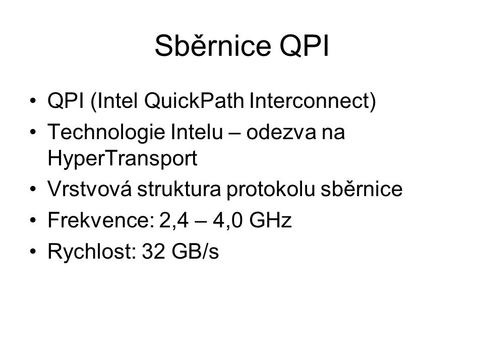 Sběrnice QPI QPI (Intel QuickPath Interconnect)