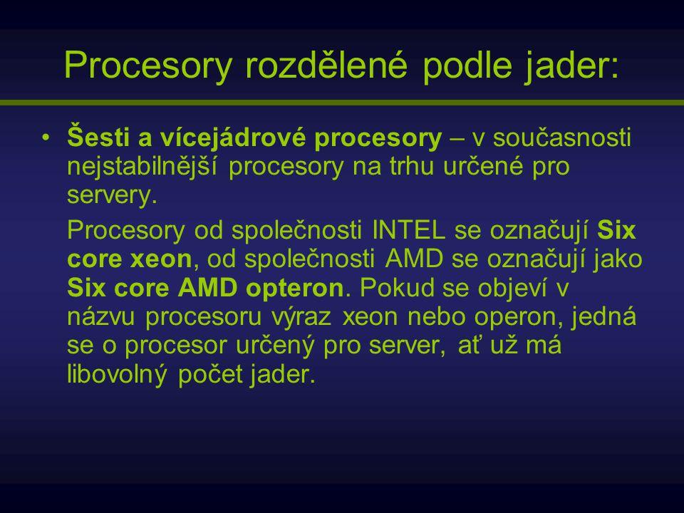 Procesory rozdělené podle jader: