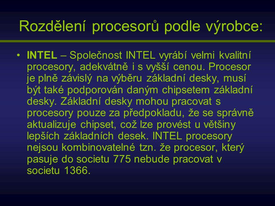 Rozdělení procesorů podle výrobce: