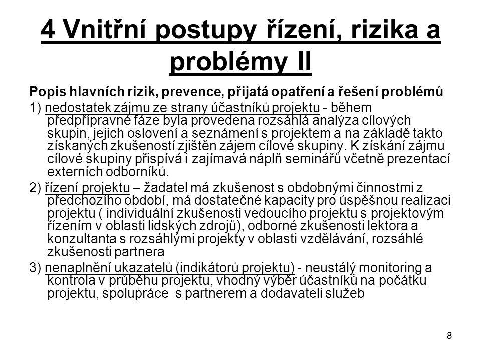4 Vnitřní postupy řízení, rizika a problémy II