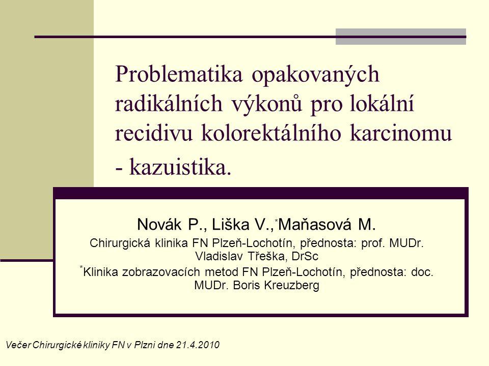 Novák P., Liška V.,*Maňasová M.