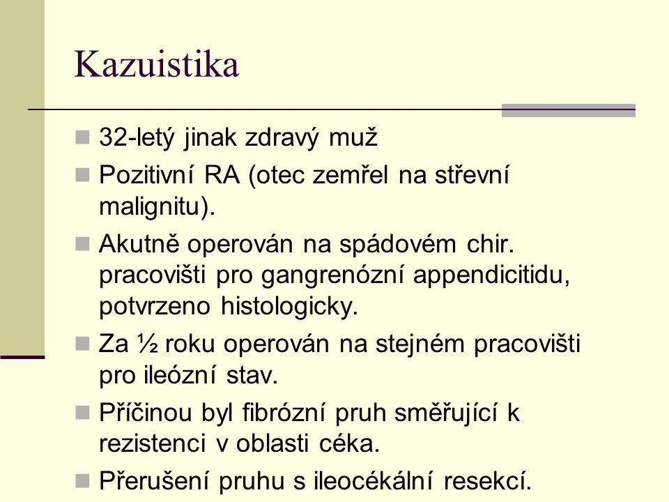 Kazuistika 32-letý jinak zdravý muž
