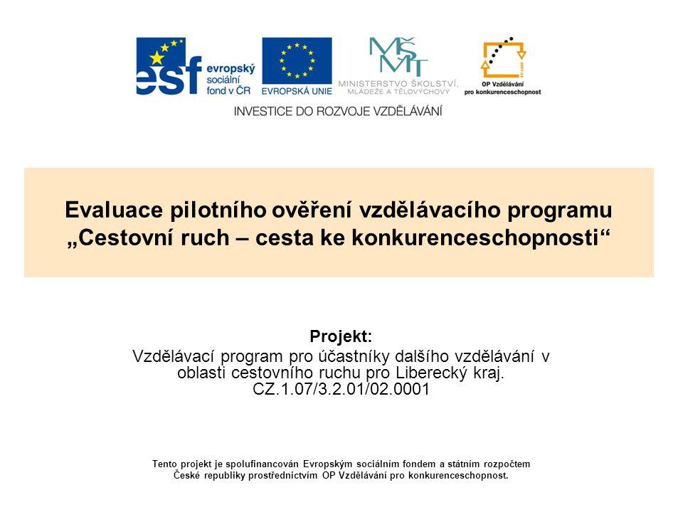 """Evaluace pilotního ověření vzdělávacího programu """"Cestovní ruch – cesta ke konkurenceschopnosti"""