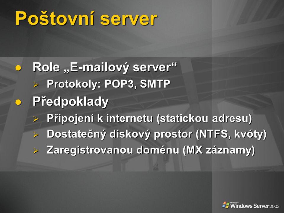 """Poštovní server Role """"E-mailový server Předpoklady"""