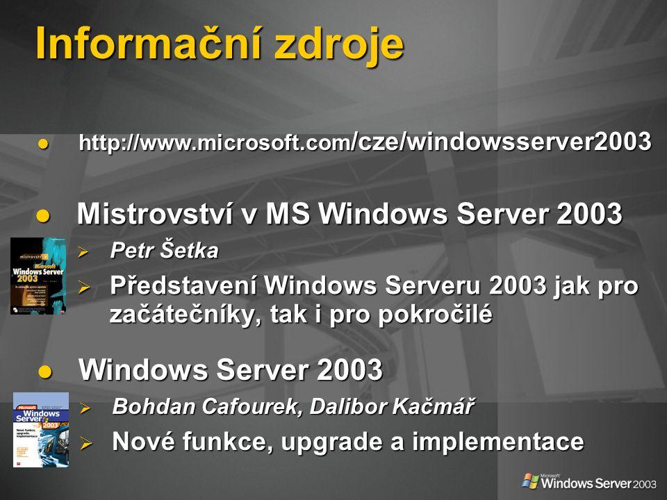 Informační zdroje Mistrovství v MS Windows Server 2003