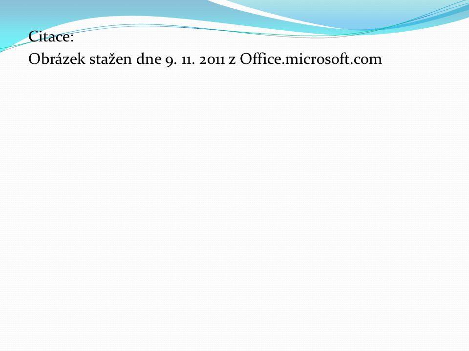 Citace: Obrázek stažen dne 9. 11. 2011 z Office.microsoft.com