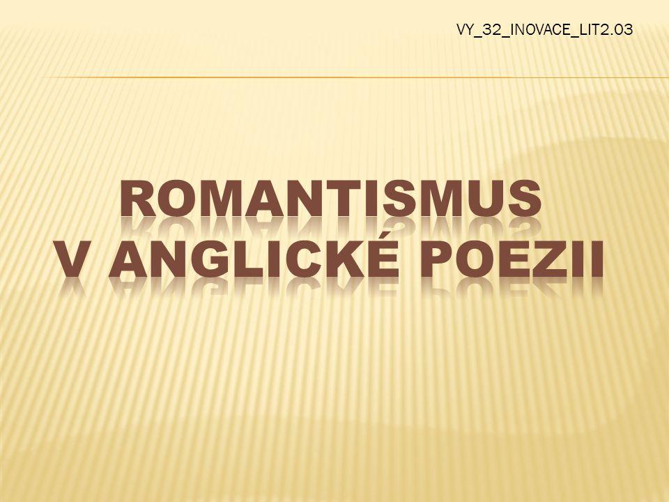 ROMANTISMUS V ANGLICKÉ POEZII