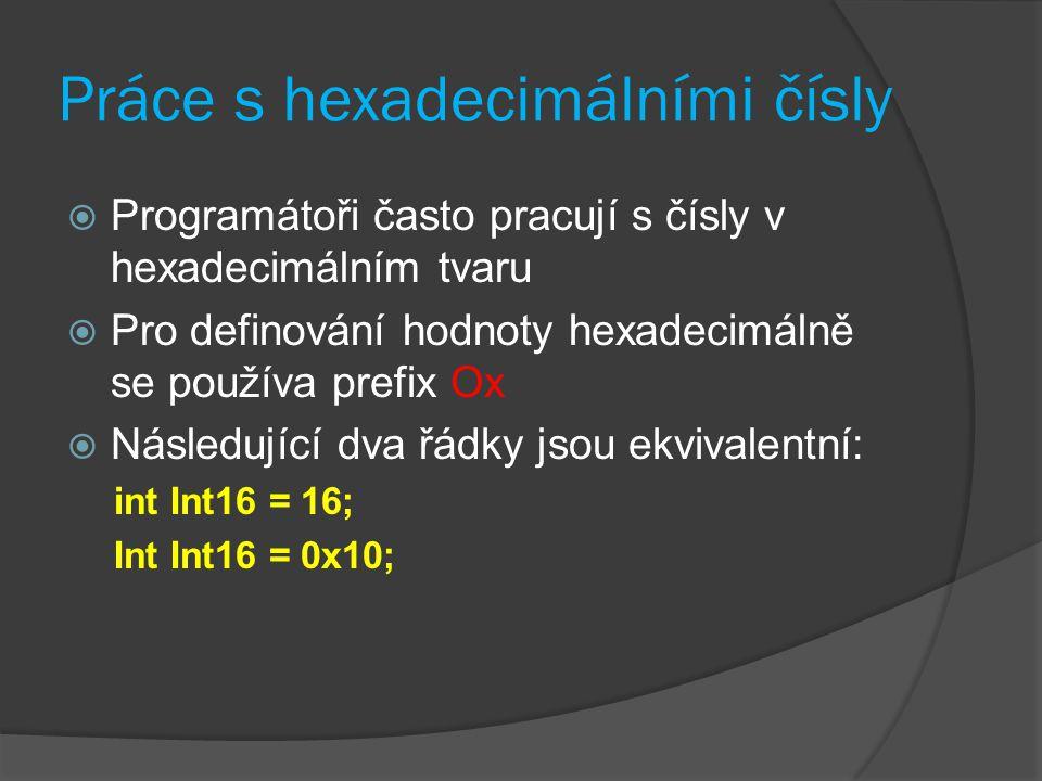 Práce s hexadecimálními čísly