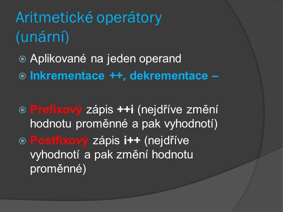 Aritmetické operátory (unární)