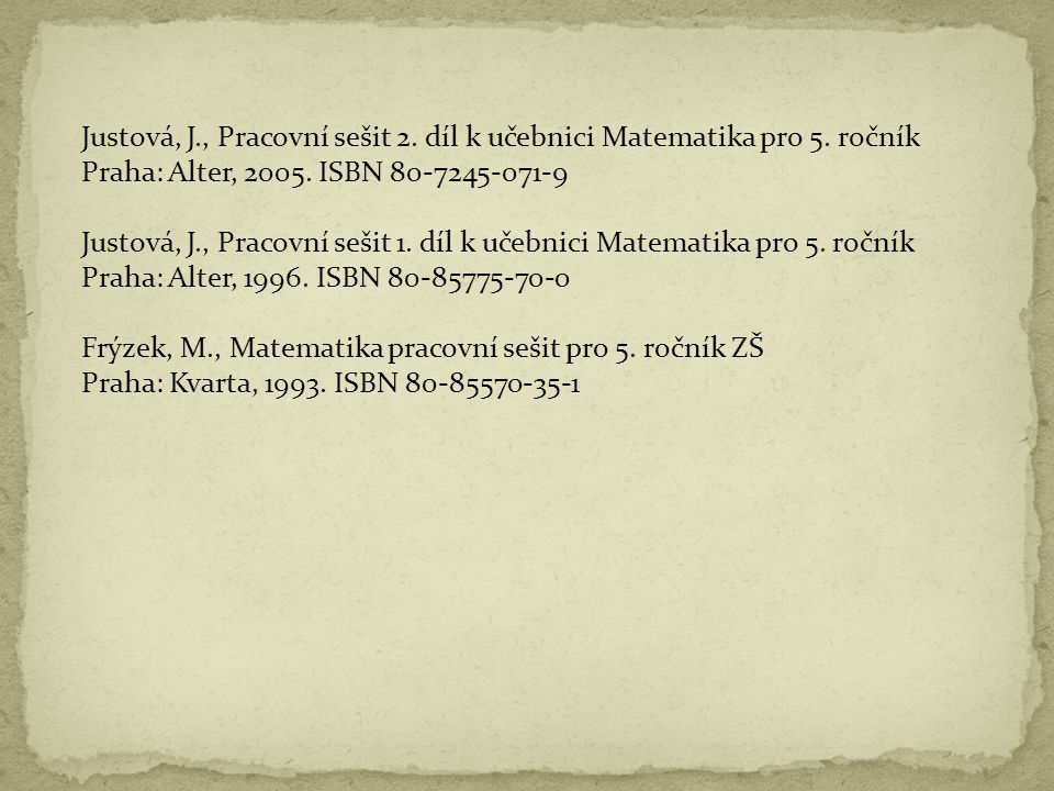 Justová, J., Pracovní sešit 2. díl k učebnici Matematika pro 5. ročník