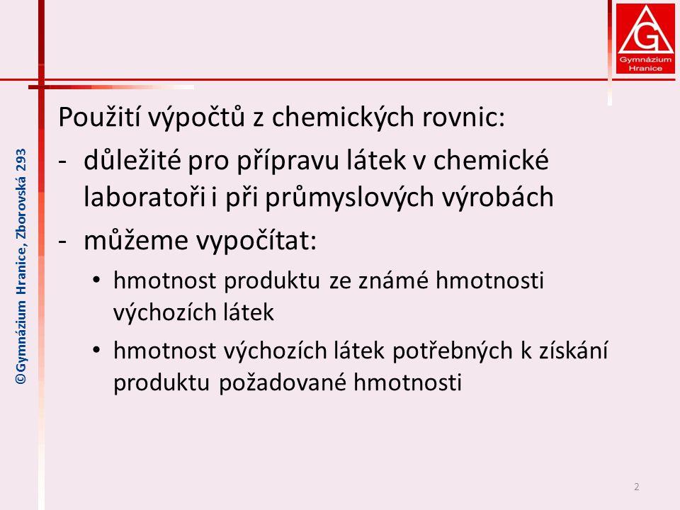 Použití výpočtů z chemických rovnic: