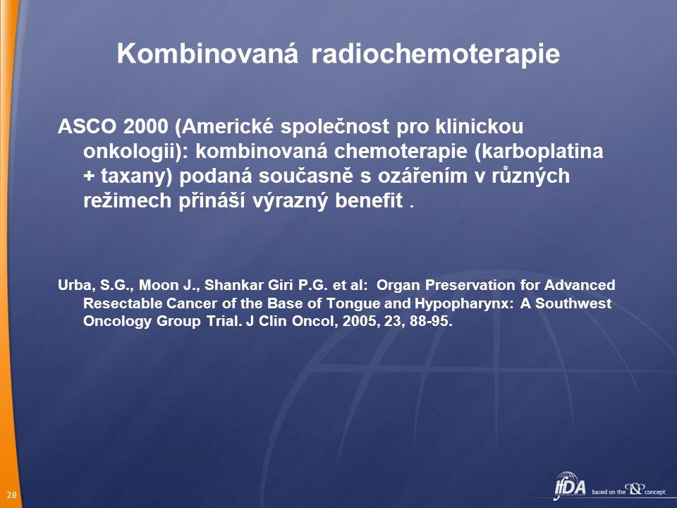 Kombinovaná radiochemoterapie