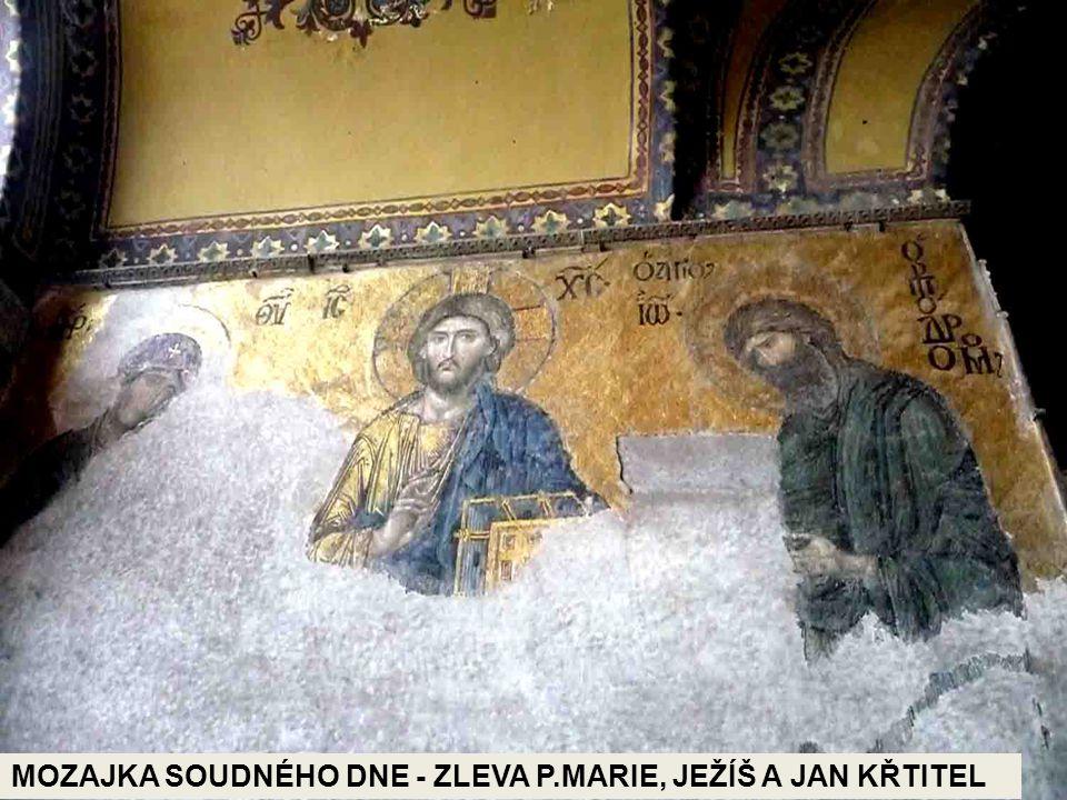 MOZAJKA SOUDNÉHO DNE - ZLEVA P.MARIE, JEŽÍŠ A JAN KŘTITEL