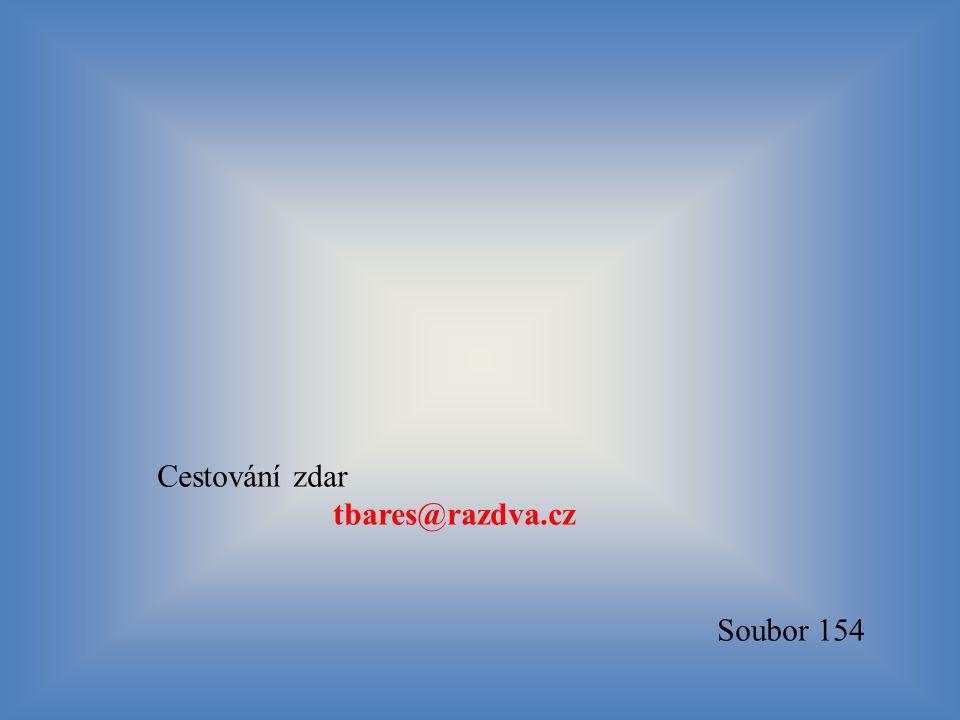 Cestování zdar tbares@razdva.cz Soubor 154 57