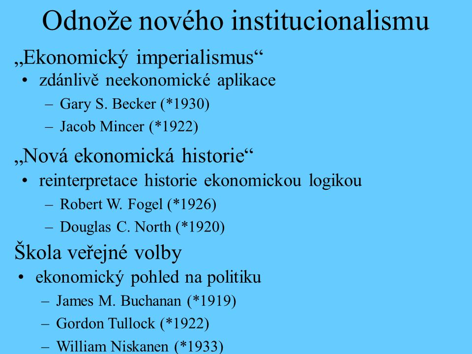 Odnože nového institucionalismu