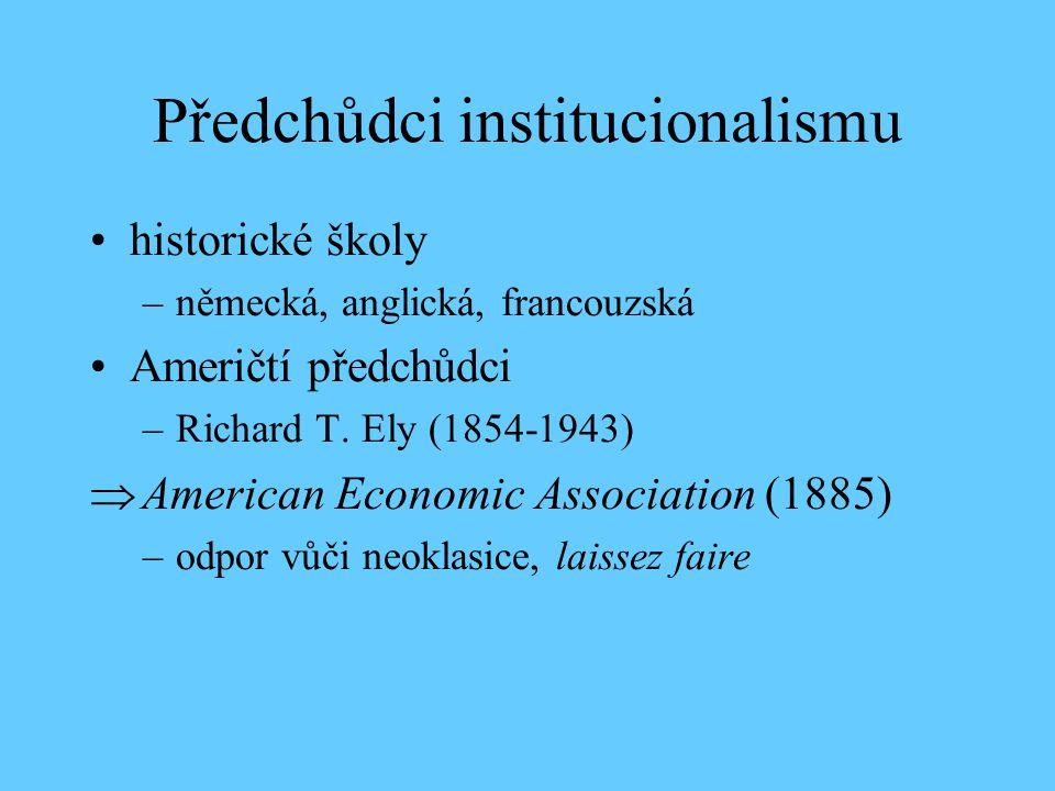 Předchůdci institucionalismu