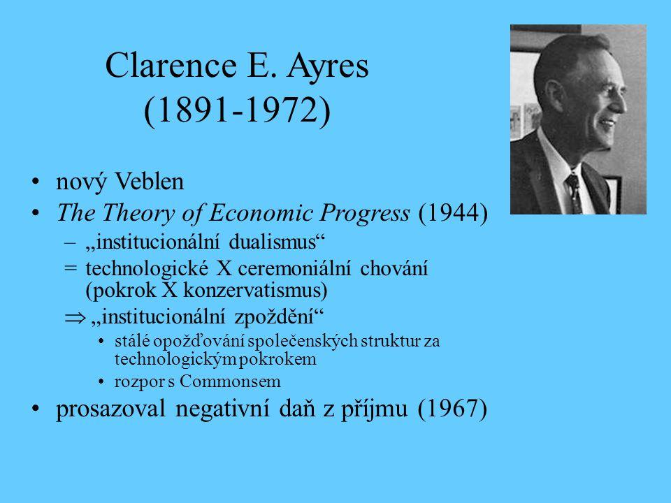 Clarence E. Ayres (1891-1972) nový Veblen