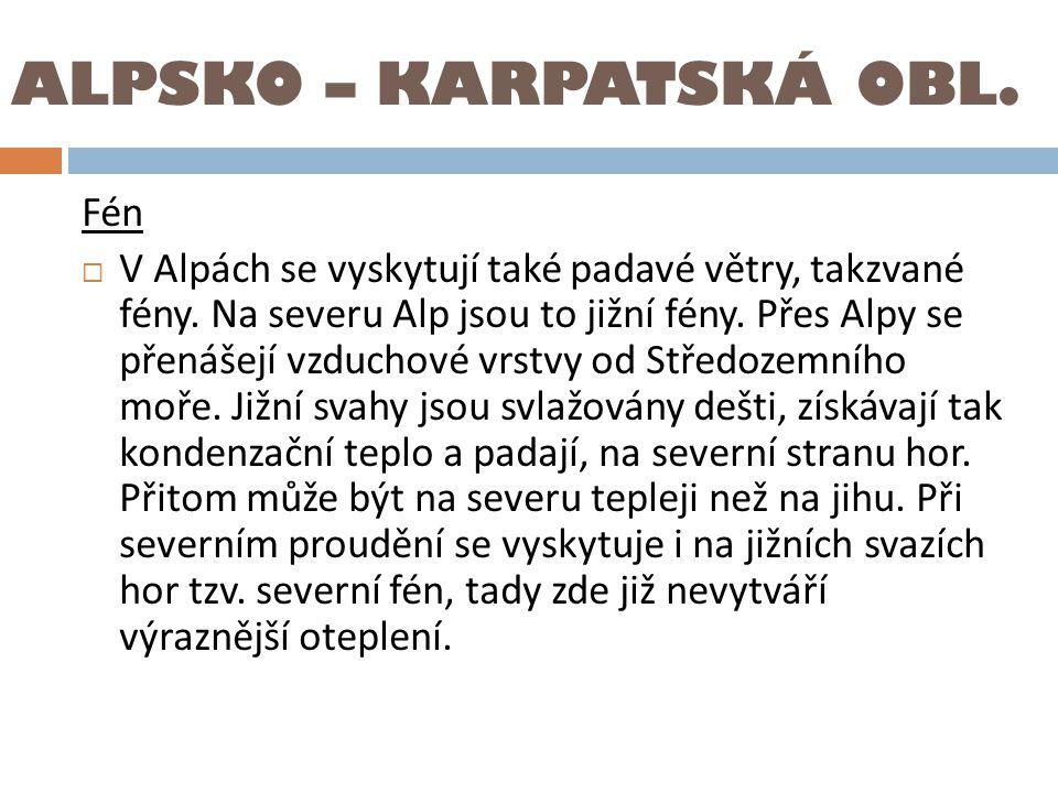 ALPSKO – KARPATSKÁ OBL. Fén