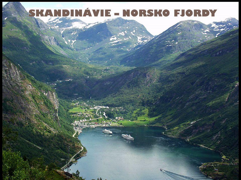 SKANDINÁVIE – NORSKO FJORDY