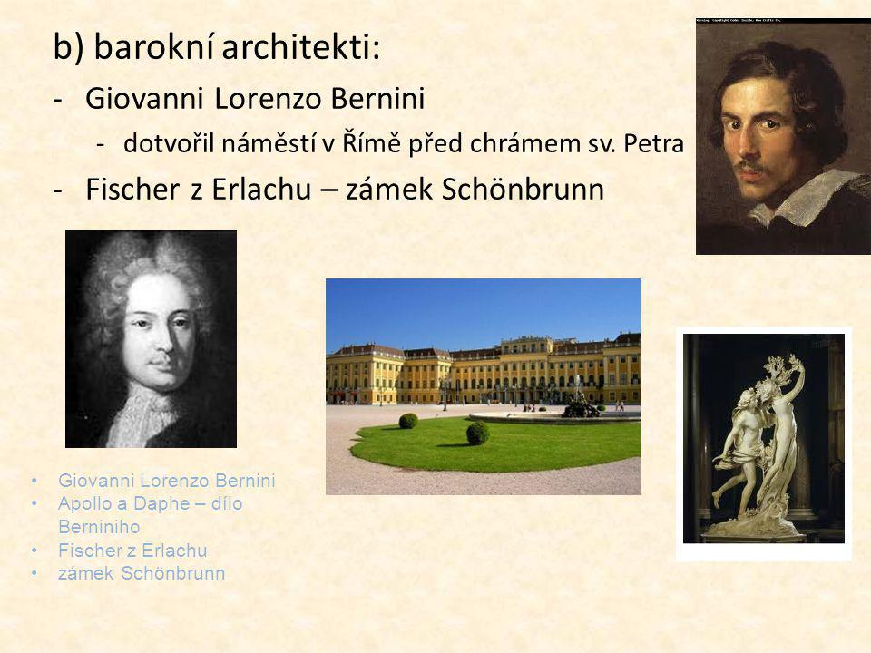b) barokní architekti: