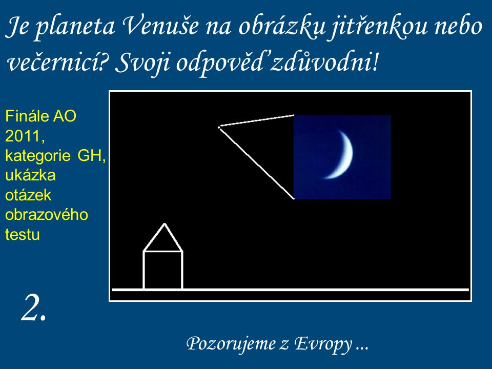 Je planeta Venuše na obrázku jitřenkou nebo večernicí