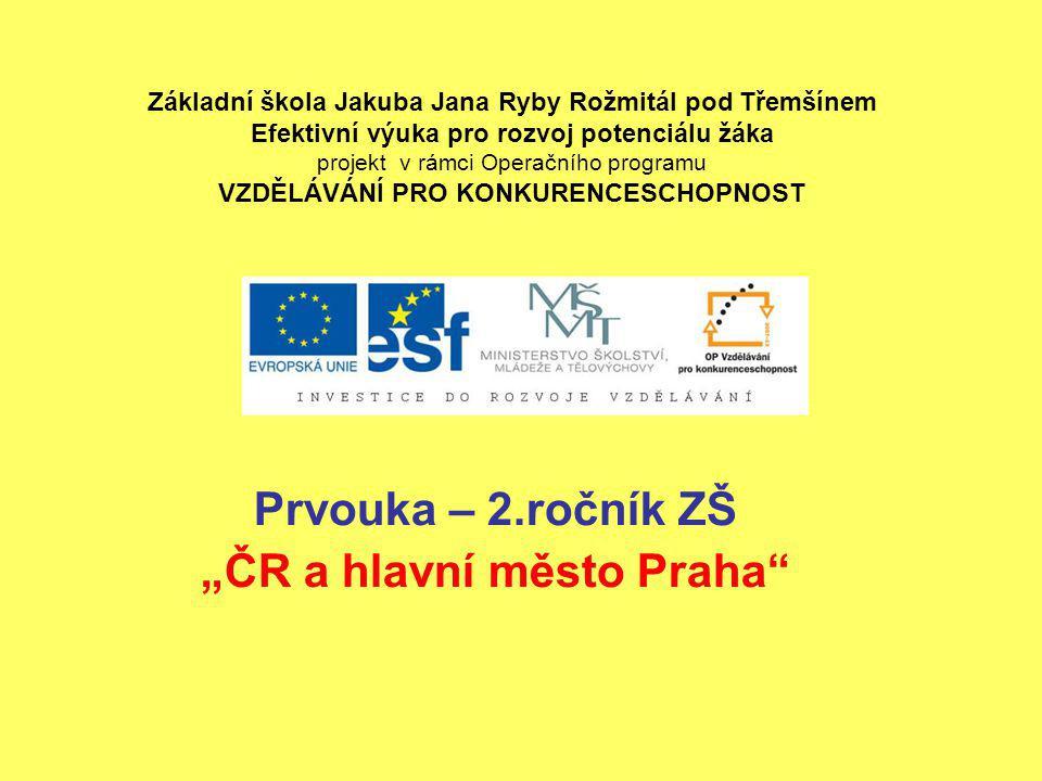 """Prvouka – 2.ročník ZŠ """"ČR a hlavní město Praha"""