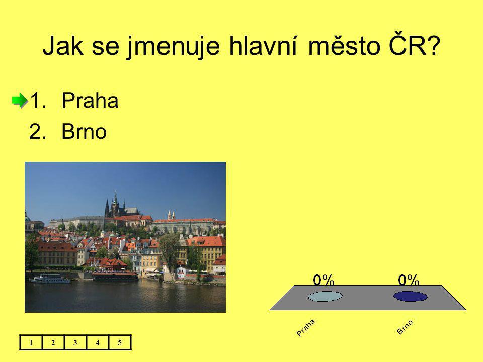 Jak se jmenuje hlavní město ČR