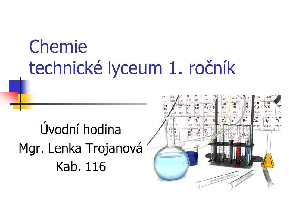 Chemie technické lyceum 1. ročník