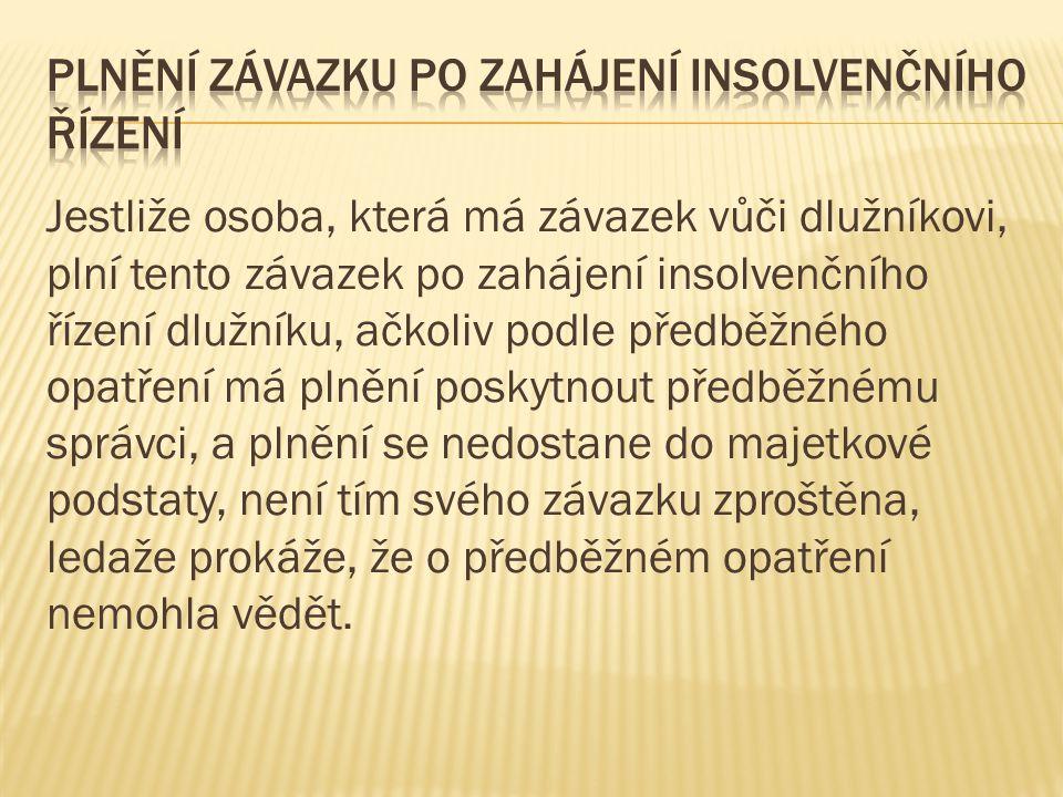 Plnění závazku po zahájení insolvenčního řízení