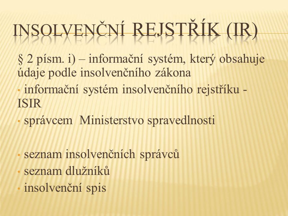 Insolvenční rejstřík (IR)