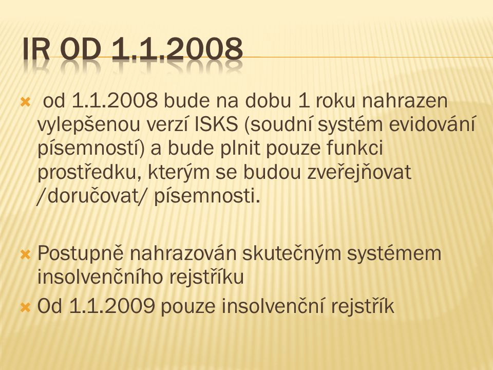 IR od 1.1.2008