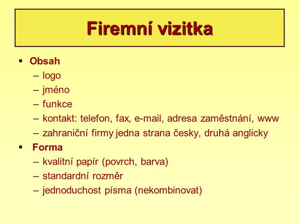 Firemní vizitka Obsah logo jméno funkce