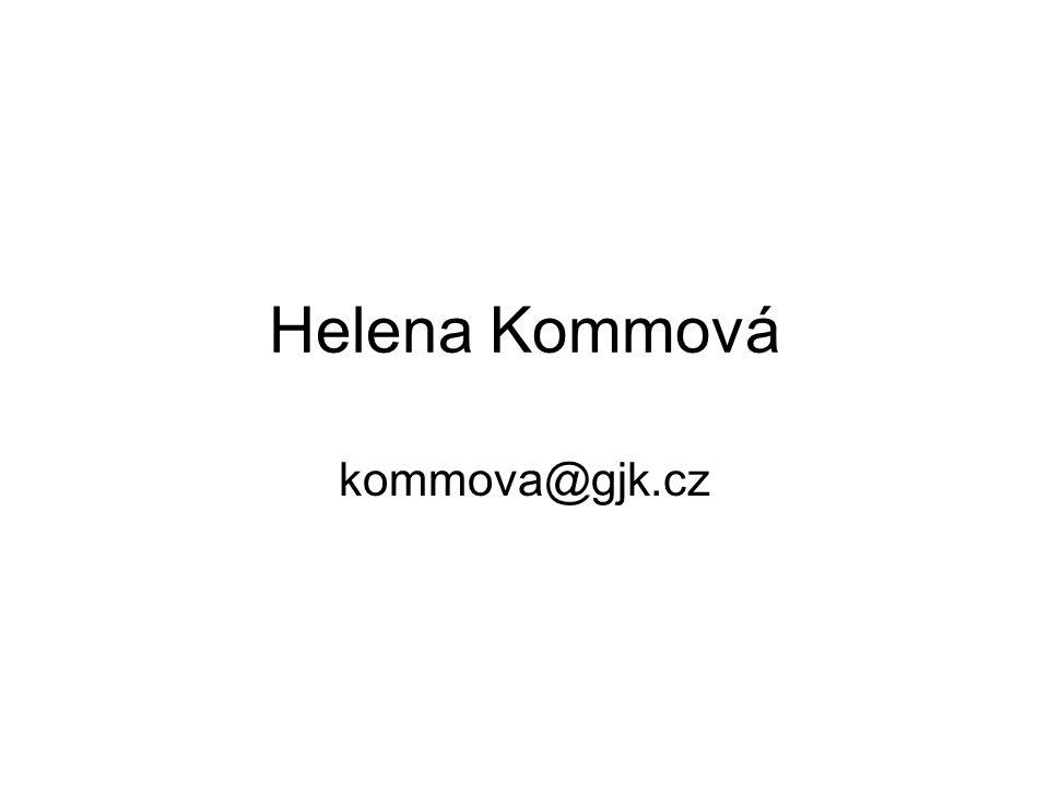 Helena Kommová kommova@gjk.cz