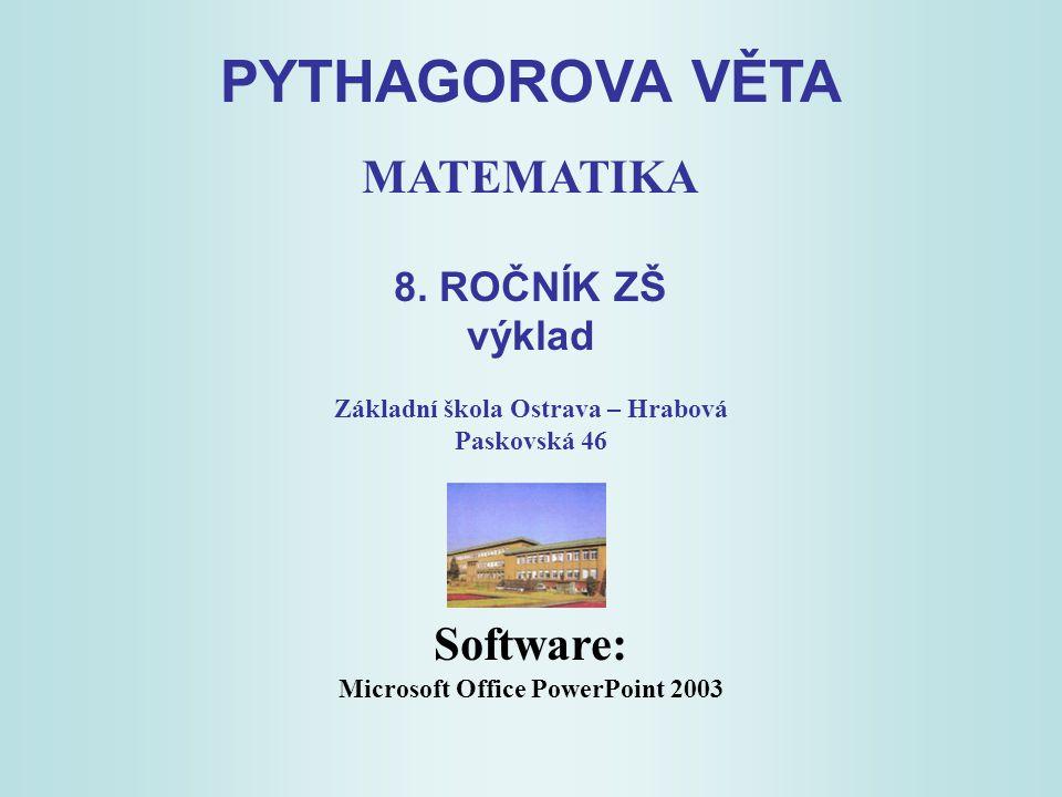 Základní škola Ostrava – Hrabová Microsoft Office PowerPoint 2003