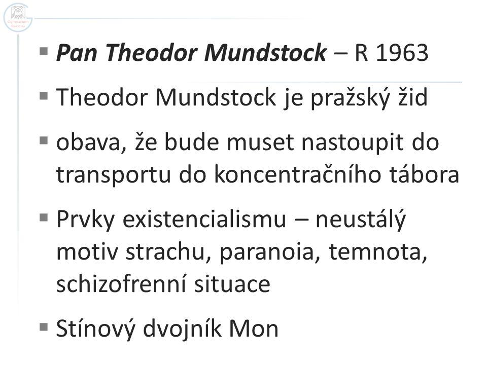Pan Theodor Mundstock – R 1963