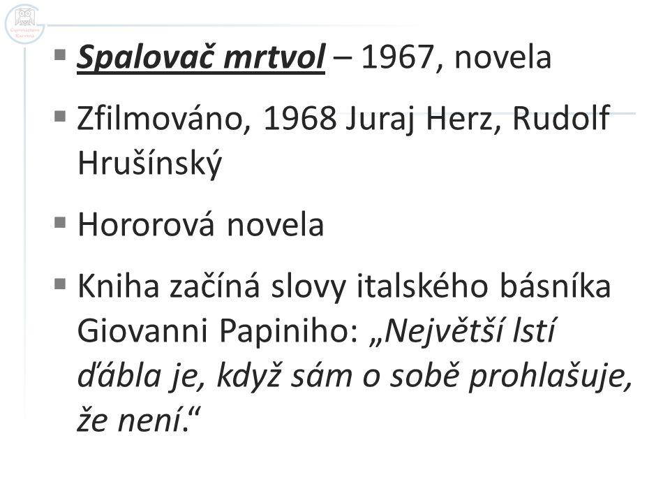 Spalovač mrtvol – 1967, novela