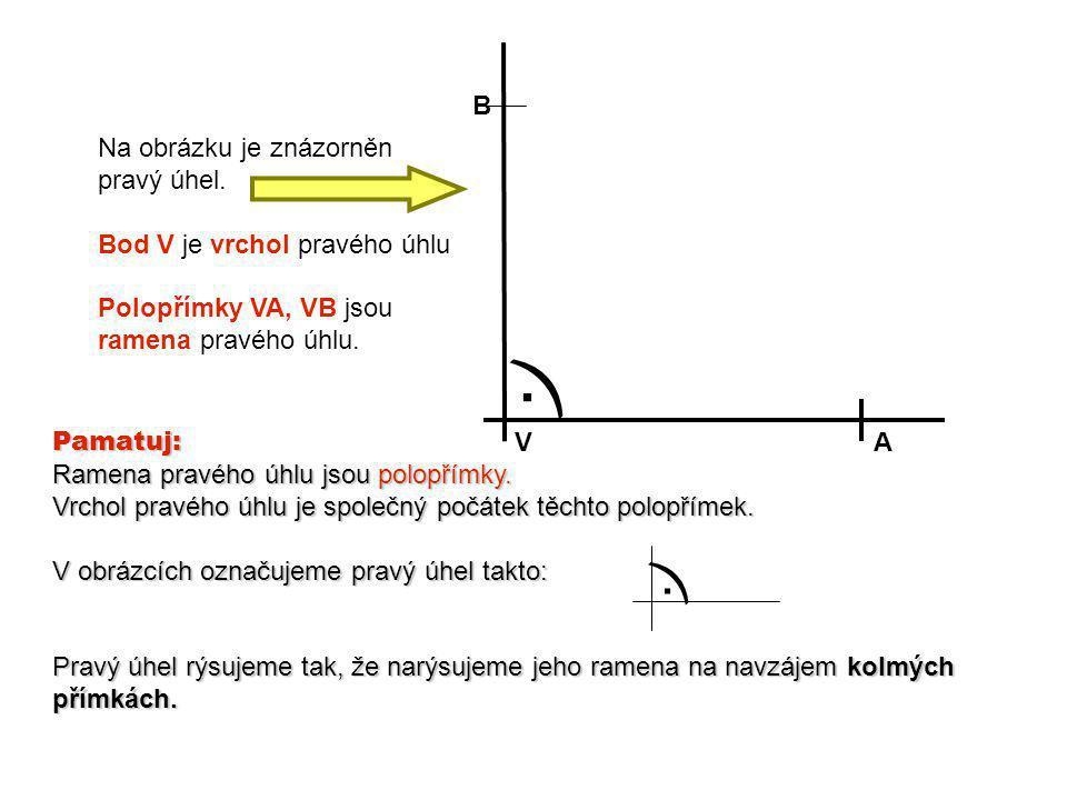 ) . ) . B Na obrázku je znázorněn pravý úhel.
