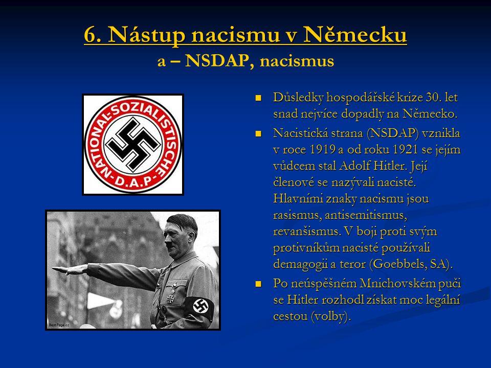 6. Nástup nacismu v Německu a – NSDAP, nacismus