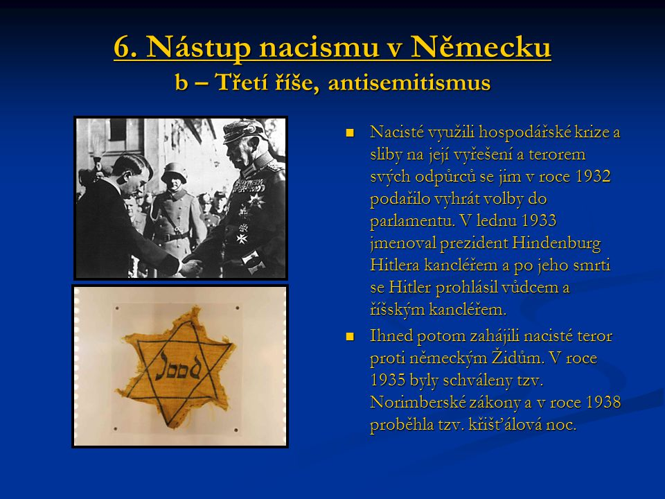 6. Nástup nacismu v Německu b – Třetí říše, antisemitismus