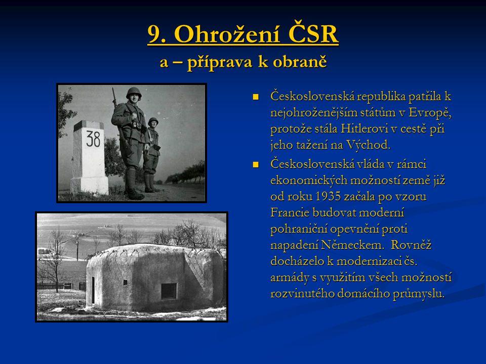 9. Ohrožení ČSR a – příprava k obraně